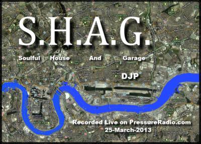 SHAG Soulful House and Garage image 25-mar-13