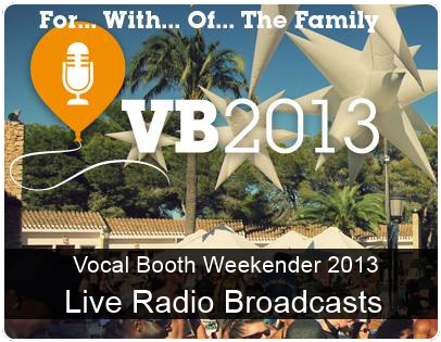 Vocal booth weekender 2013 live radio broadcasts