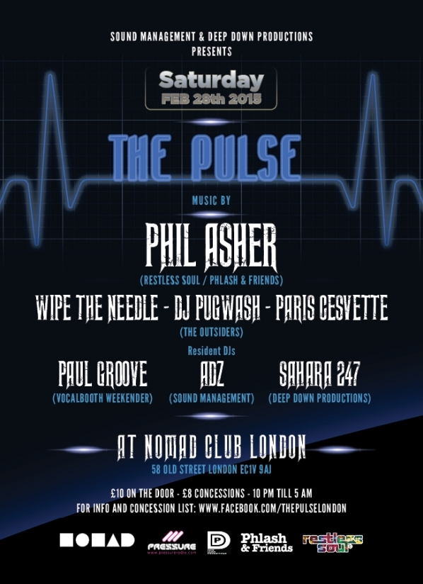 Phil Asher, Wipe the Needle DJ Pugwash Paris Cesvette Paul Groove Adz Sahara 247 pulse 28-feb-15