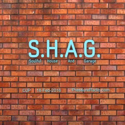 SHAG-soulful-house-and-grage-18-feb-2016