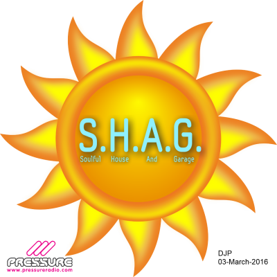 SHAG 03-Mar-2016 Soulful House And Garage IMAGE