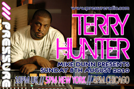 Terry Hunter Joins Mike Dunn live on Pressure Radio flyer
