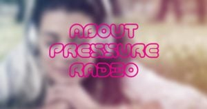 About Pressure Radio image 1200x630