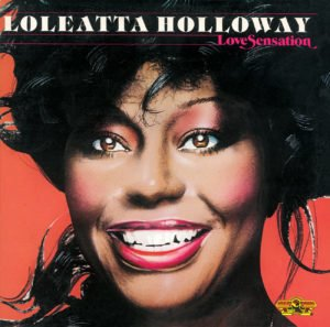 Love Sensation - Loleatta Holloway