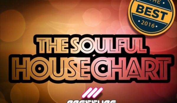The Best of 2016 Soulful House Chart