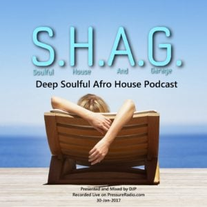 DJP SHAG Soulful house And Garage 30-jan-2017