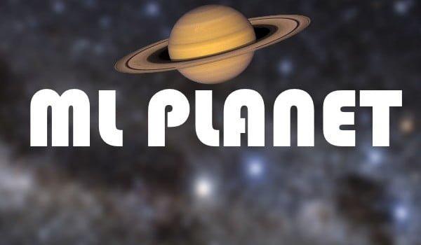 Mlplanet
