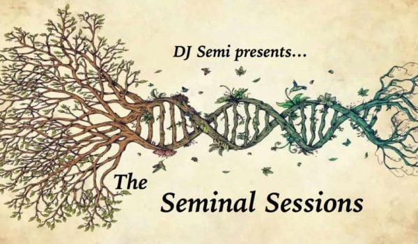 DJ Semi 29-Sep-2018 Seminal Sessions Sunday Morning Playlist & Podcast