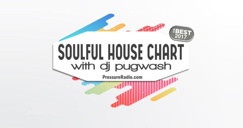 Soulful House Chart Best of 2017 image