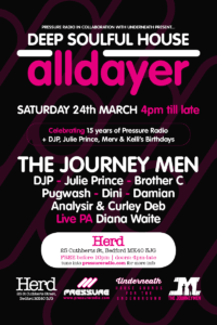 Underneath & Pressure Radio All Dayer soulful house event 24 March 2018
