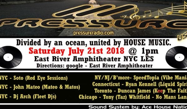 NYC Pressure Party  East River Amphitheater Sat July 21st