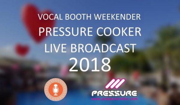 Vocal Booth Weekender 2018 Pressure Cooker Live Broadcast