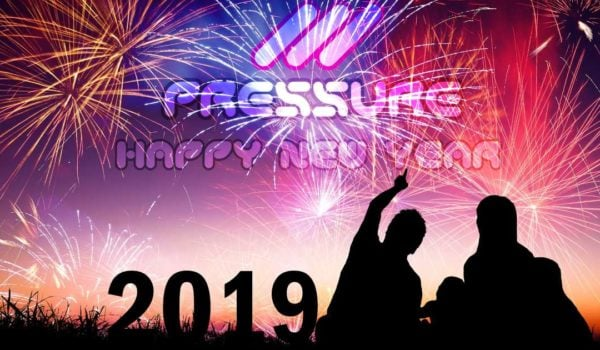 2019 Happy New year from Pressure Radio