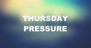 Thursdays on Pressure