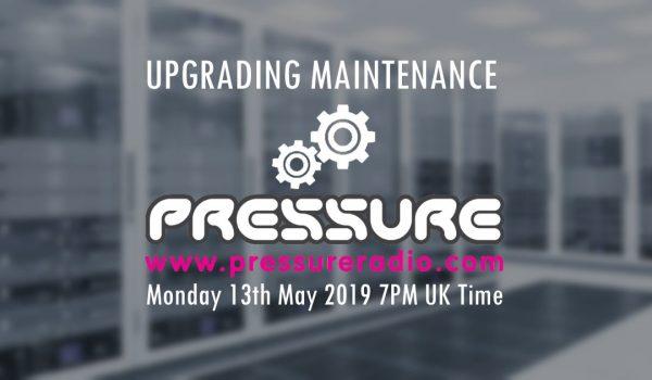 Advanced Notice Maintenance on Pressure Radio Website