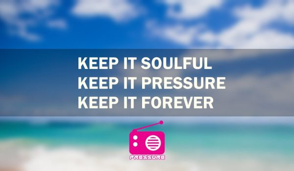 Keep it Soulful Keep it Pressure Keep it Forever
