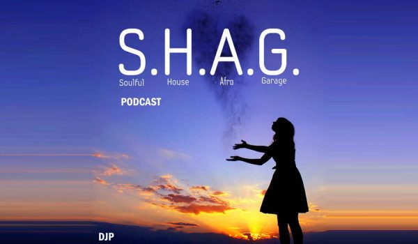 29-July-2019 SHAG Deep Soulful Afro House Mix Playlist and Podcast