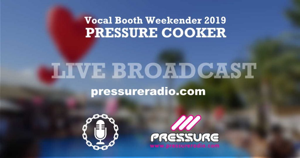 VB2019 Vocal Booth Weekender Pressure Cooker Live Broadcast