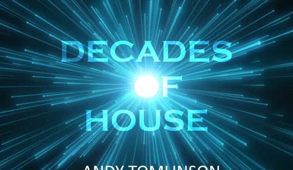 Decades of House