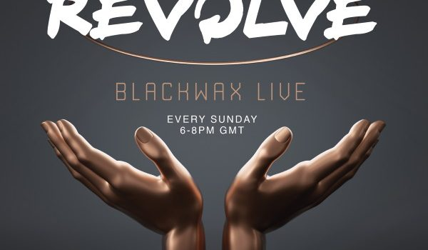 Blackwax presents Revolve