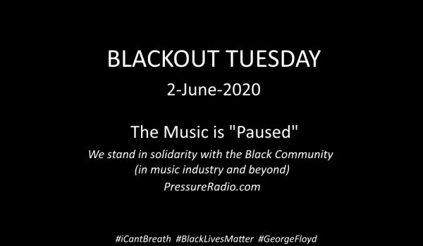 Blackout Tuesday 2-June-2020 The Music is Paused