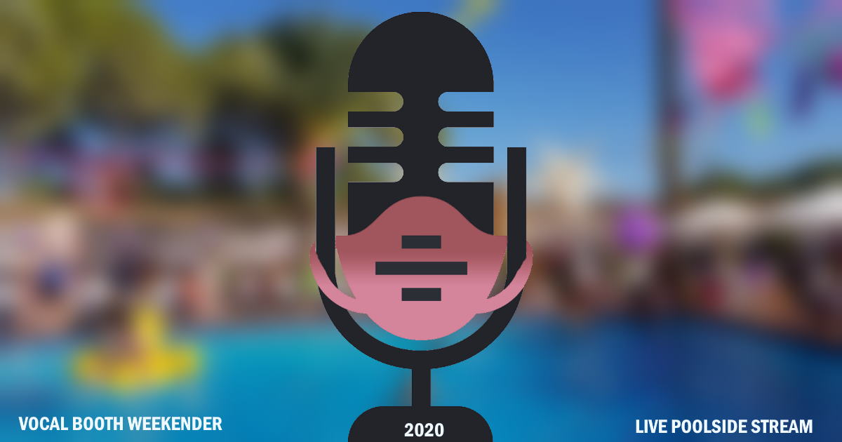 Vocal Booth Weekender 2020 Live Stream